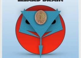 Lizard Brain: Sweet Blessed Miracle