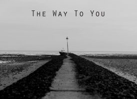 Elliot Porter: The Way To You